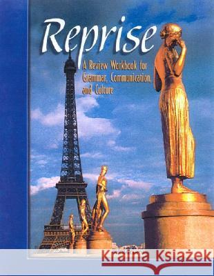Reprise: A Review Workbook for Grammar, Communication, and Culture, Student Text McGraw-Hill 9780078460531
