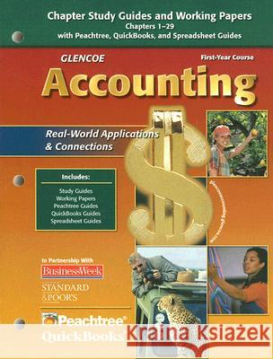Glencoe Accounting: Real-World Applications & Connections, First-Year Course Glencoe/McGraw-Hill 9780078739866