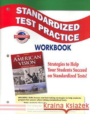 The American Vision: Modern Times, Standardized Test Practice Workbook McGraw-Hill 9780078785108