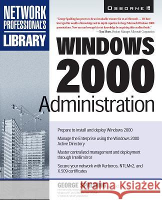 Windows 2000 Administration George Spalding 9780078825828
