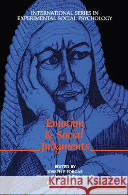 Emotion and Social Judgements Joseph P. Forgas 9780080402352