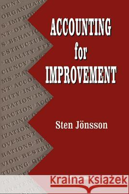 Accounting for Improvement Sten Jonsson 9780080408125