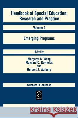 Handbook of Special Education : Emerging Programs Unknown                                  C. Wang Margare Elsevier Science Publishers 9780080408170