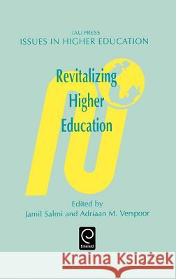 Revitalizing Higher Education J. Salmi A. Verspoor Salmi J 9780080419480