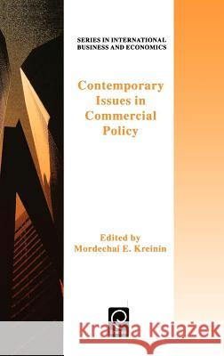 Contemporary Issues in Commercial Policy Kreinin                                  M. E. Kreinin Tom Clark 9780080425757