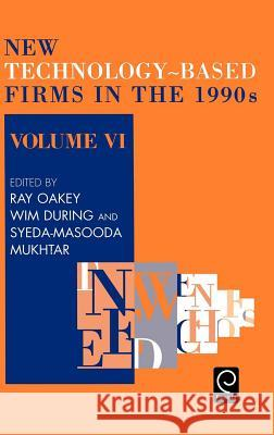 New Technology-Based Firms in the 1990s R. Oakey W. During S. M. Mukhtar 9780080427614