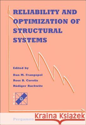 Reliability and Optimization of Structural Systems Frangopol                                D. M. Frangopol R. B. Corotis 9780080428260