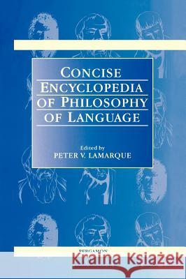 Concise Encyclopedia of Philosophy of Language P. Lamarque Lamarque P P. Lamarque 9780080429915