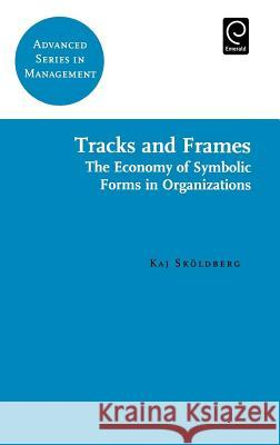 Tracks and Frames K. Skoldberg Kaj Skoldberg Skoldberg K 9780080434322