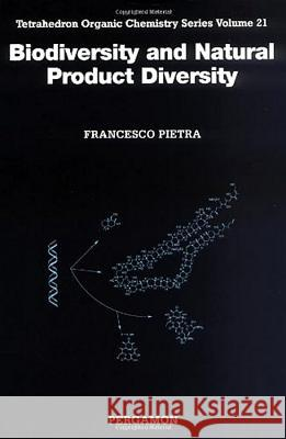 Biodiversity and Natural Product Diversity Francesco Pietra 9780080437064