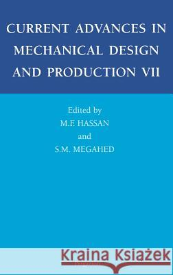 Current Advances in Mechanical Design and Production VII Georgi W. Staikov Hassan                                   M. F. Hassan 9780080437118