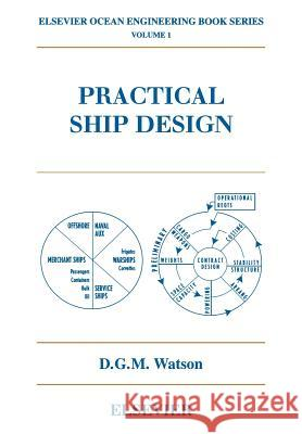 Practical Ship Design D. G. M. Watson 9780080440545