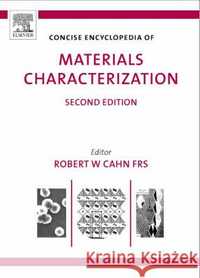 Concise Encyclopedia of Materials Characterization Robert Cahn 9780080445472
