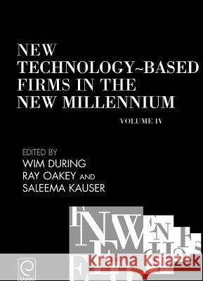 New Technology-Based Firms in the New Millennium Wim During Ray Oakey Saleema Kauser 9780080446196