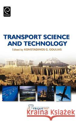 Transport Science and Technology Goulias                                  Konstadinos G. Goulias 9780080447070