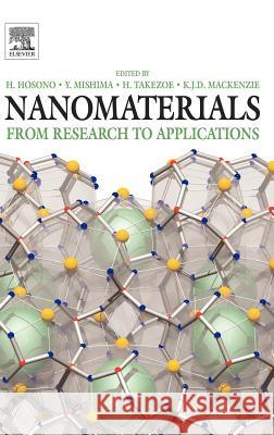 Nanomaterials : Research Towards Applications Hideo Hosono Yoshinao Mishima Hideo Takazoe 9780080449647