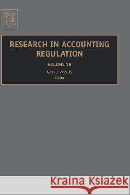 Research in Accounting Regulation Gary Previts 9780080453804