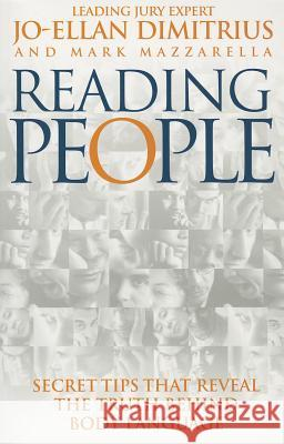 Reading People: How to Understand People and Predict Their Behaviour - Anytime, Anyplace Jo-Ellan Dimitrius Mark Mazzarella 9780091819910