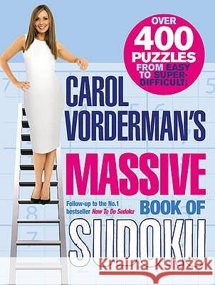 Carol Vorderman's Massive Book of Sudoku Carol Vorderman 9780091910426