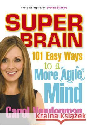 SUPER BRAIN Carol Vorderman 9780091917029