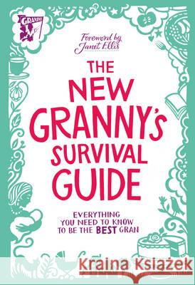 New Granny's Survival Guide   9780091948146