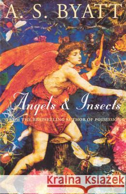 Angels and Insects A S Byatt 9780099224310 Vintage, London