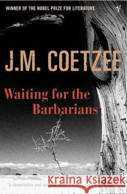 Waiting for the Barbarians J M Coetzee 9780099465935