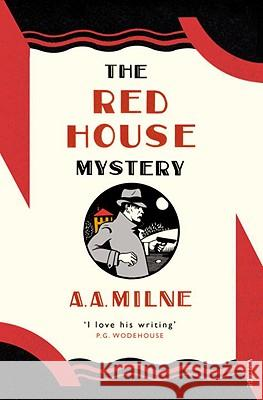 The Red House Mystery A A Milne 9780099521273 0