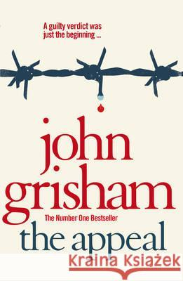 The Appeal John Grisham 9780099537045 0