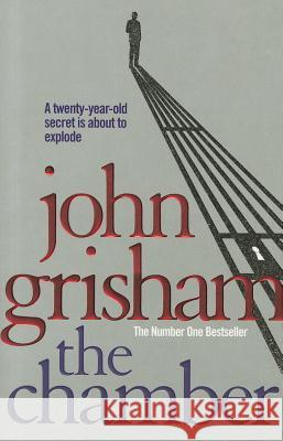 The Chamber John Grisham 9780099537076 0