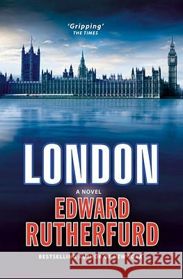 London Edward Rutherfurd 9780099551379