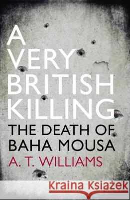 Very British Killing A T Williams 9780099575115 0