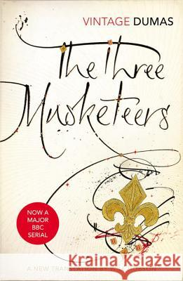 The Three Musketeers Alexandre Dumas Will Hobson 9780099583165