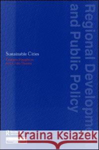 Sustainable Cities Graham Haughton Colin Hunter 9780117023741