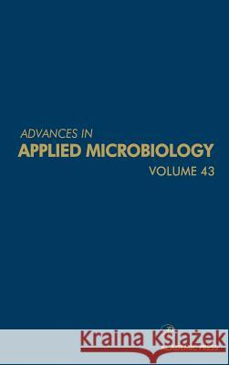 Advances in Applied Microbiology Saul Neidleman Allen I. Laskin 9780120026432