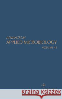 Advances in Applied Microbiology Neidleman                                Allen I. Laskin Saul L. Neidlleman 9780120026456