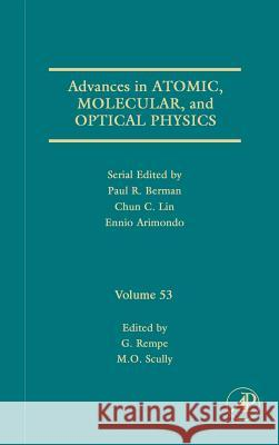 Advances in Atomic, Molecular, and Optical Physics Gerhard Rempe Marlan O. Scully 9780120038534