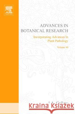 Advances in Botanical Research J. A. Callow J. Callow 9780120059409