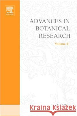 Advances in Botanical Research J. A. Callow 9780120059416
