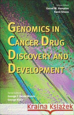 Advances in Cancer Research : Genomics in Cancer Drug Discovery and Development George F. Vand George Klein 9780120066964