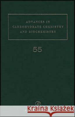 Advances in Carbohydrate Chemistry and Biochemistry Derek Horton Horton 9780120072552