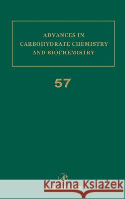 Advances in Carbohydrate Chemistry and Biochemistry Derek Horton 9780120072576