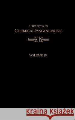 Advances in Chemical Engineering James Wei John L. Anderson Denn M. Morton 9780120085194