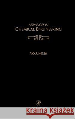 Advances in Chemical Engineering Kenneth B. Bischoff Morton M. Denn James Wei 9780120085262