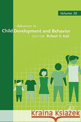 Advances in Child Development and Behavior Academic Press 9780120097357