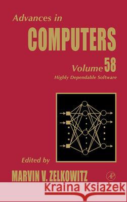 Advances in Computers: Highly Dependable Software Marvin Zelkowitz 9780120121588
