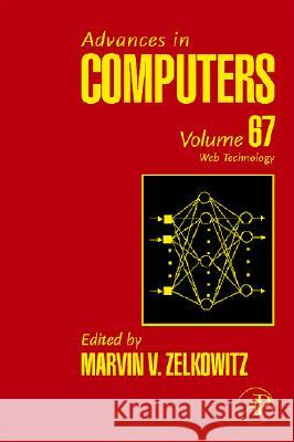 Advances in Computers : Web Technology Marvin V. Zelkowitz 9780120121670