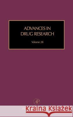 Advances in Drug Research Bernard Testa -. Meyer Test 9780120133284