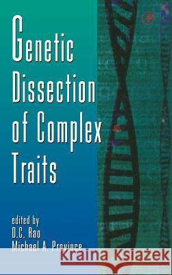 Genetic Dissection of Complex Traits D. C. Rao Michael A. Province 9780120176427