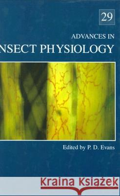 Advances in Insect Physiology Peter Evans P. D. Evans Peter Evans 9780120242290